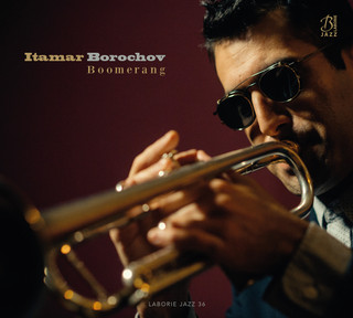 ITAMAR BOROCHOV releases his critically acclaimed album BOOMERANG in the U.S!