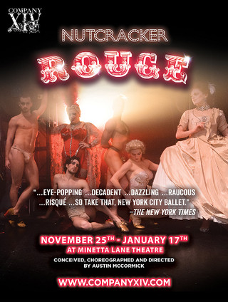 "COMPANY XIV TO PRESENT OFF-BROADWAY REVIVAL OF HOLIDAY SHOW ""NUTCRACKER ROUGE""  AT MINETTA"