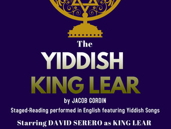 The Yiddish King Lear by Jacob Gordin, starring David Serero as Lear, to be performed in New York on