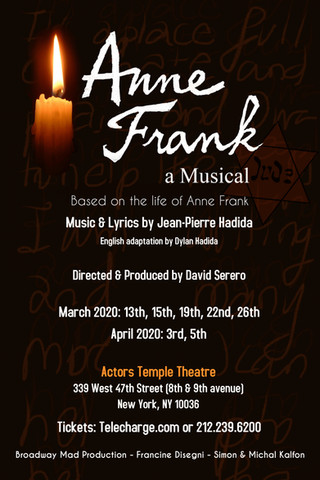 ANNE FRANK, a Musical returns to Off-Broadway at the Actors Temple Theatre from March 2020