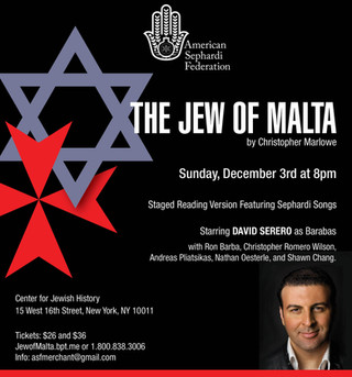 The JEW OF MALTA by Marlowe, starring David Serero as Barabas, to be performed in New York