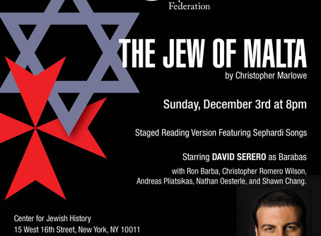 The JEW OF MALTA by Marlowe, starring David Serero as Barabas, to be performed in New York for a one