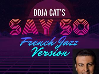 SAY SO - French Lyrics by DOJA CAT / SAY SO Paroles en Francais de DOJA CAT
