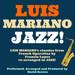 Les standards de Luis Mariano revisités dans un style Jazz par David Serero