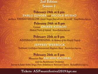 Session 2 of the American Sephardi Music Festival runs February 24-26 2019
