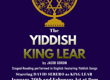 The YIDDISH KING LEAR by Jacob Gordin, one of the most famous Yiddish plays of all time, to be perfo