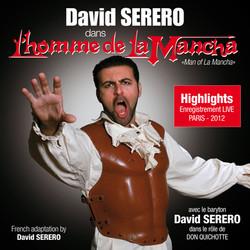 David Serero as Don Quixote from Man of La Mancha