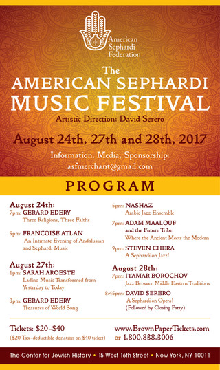 The 1st Edition of the AMERICAN SEPHARDI MUSIC FESTIVAL August 24, 27 & 28, 2017