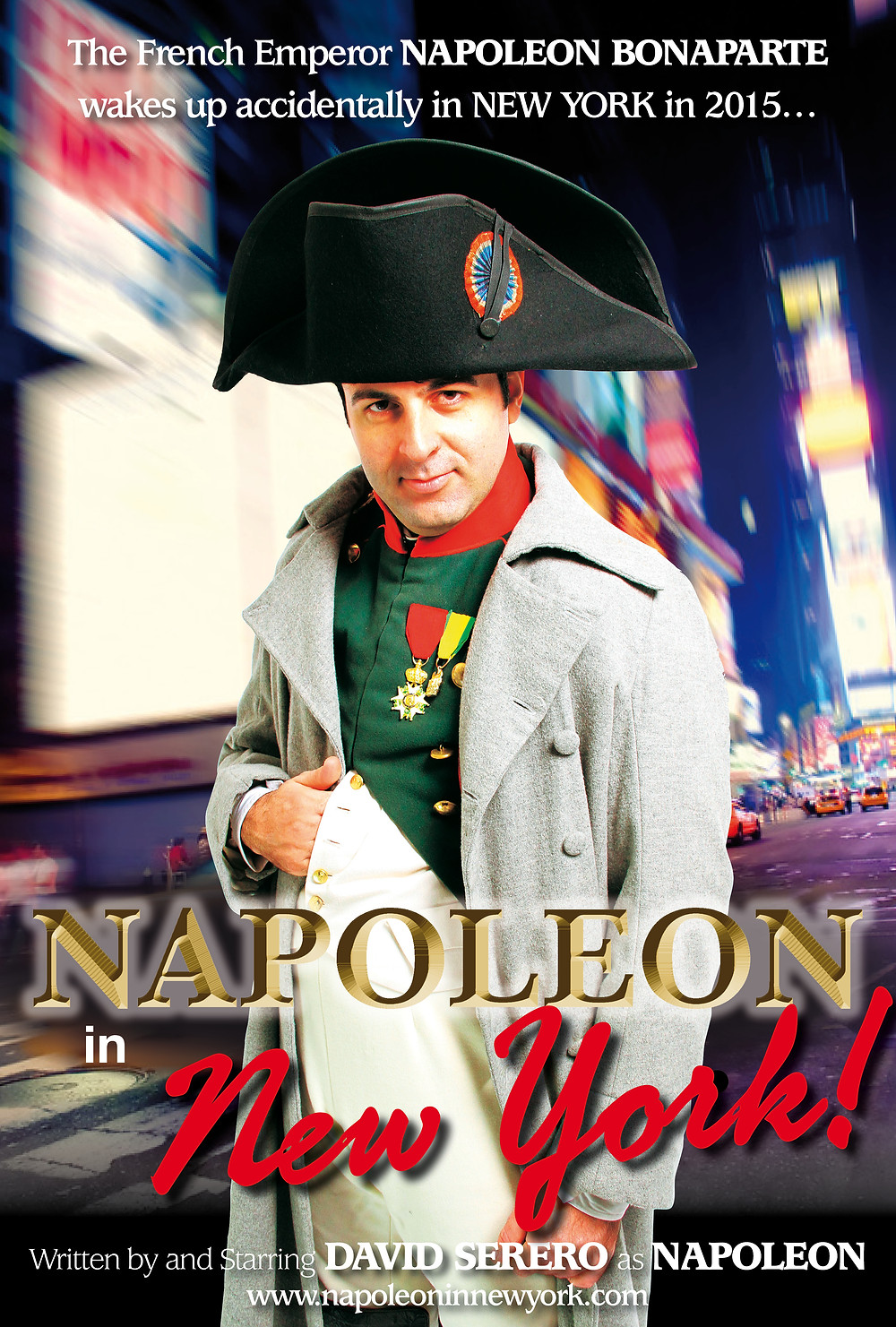 Napoleon in New York! Starring David Serero