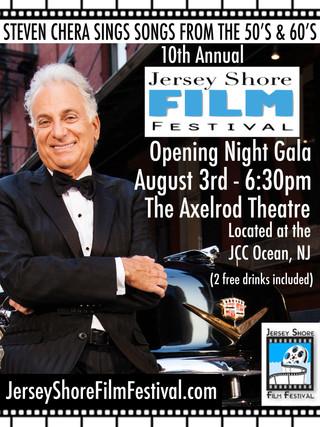 STEVEN CHERA TO PERFORM AT THE OPENING GALA OF THE JERSEY SHORE FILM FESTIVAL
