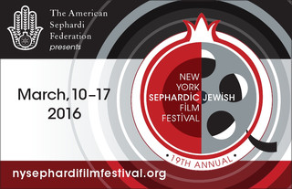 THE NEW YORK SEPHARDIC JEWISH FILM FESTIVAL 2016 EDITION