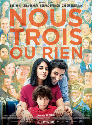 FILM: NOUS TROIS OU RIEN (The three of us or nothing) by KHEIRON opens with success in France