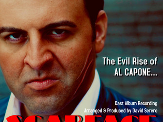 """""""SCARFACE, The AL CAPONE Musical"""" Cast Album Recording is released: Featuring Standards re-arranged."""