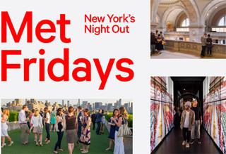 MetFridays: New York's Night Outis expanding this summer at The Metropolitan Museum of Art