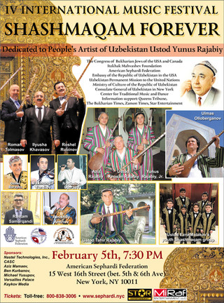 ANNOUNCING THE IV INTERNATIONAL SHASHMAQAM FOREVER SYMPOSIUM AND YUNUS RAJABI MEMORIAL CONCERT ON CL