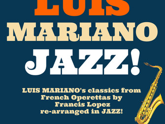 LUIS MARIANO JAZZ! by David Serero