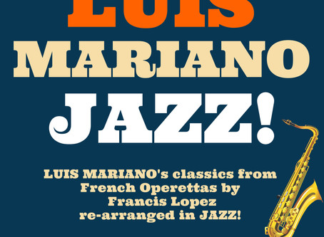 LUIS MARIANO JAZZ! by David Serero