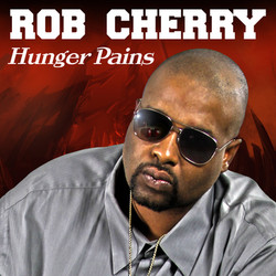 ROB CHERRY HUNGER PAINS HD
