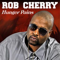 ROB CHERRY HUNGER PAINS HD