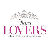 tiara_collabobest_lovers-e1500608087215.