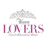 tiara_collabobest_lovers-e1500608087215.