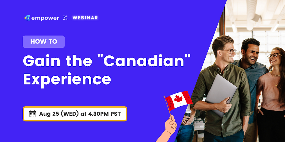 """How to gain the """"Canadian"""" Experience"""