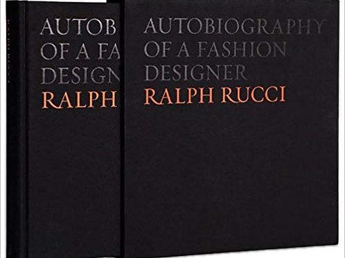 Ralph Rucci: Autobiography of a Fashion Designer
