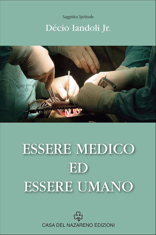 Essere medico ed essere umano