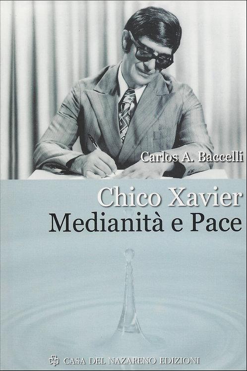 Chico Xavier: medianità e pace
