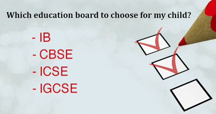 How to Choose a Right Education Board for Your Child !
