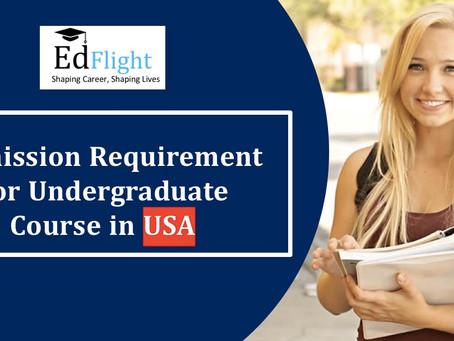 Requirement For Undergraduate Admission
