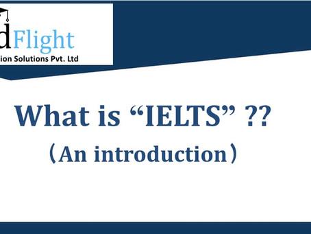 What is IELTS ?