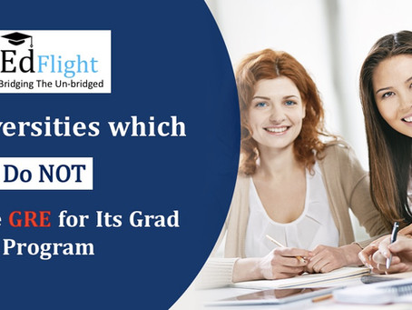 20 Universities Which Do NOT Require GRE For Grad Program.
