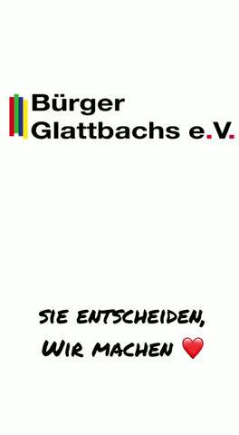 Anstelle von Hochglanzbroschüren: Ihre Bürger Glattbachs live und in Farbe!