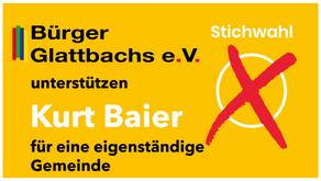 STICHWAHL – DIE GLATTBACHER BÜRGER – SIND JETZT IN DER VERANTWORTUNG!