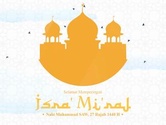 Isra' Mi'raj Rasulullah Muhammad SAW, 27 Rajab 1440 H.