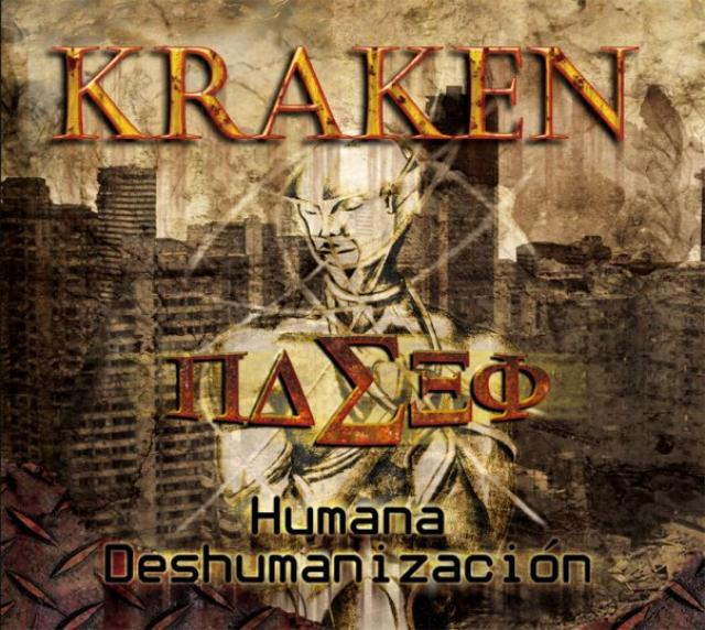 Kraken: Humana Deshumanización