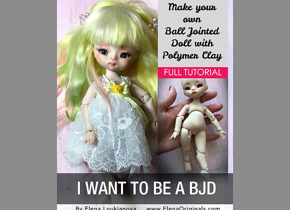 I WANT TO BE A BJD full sculpting tutorial PDF