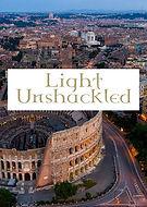 Light Unshackled.jpg