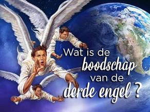 Wat is de boodschap van de derde engel?