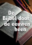 De bijbel door de eeuwen heen.jpg