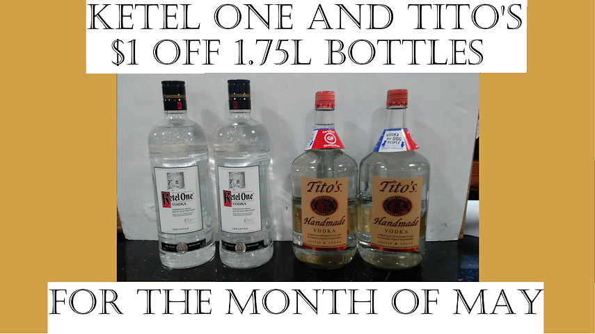 Ketel One and Tito's Deal for May