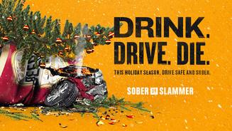 Sober or Slammer! campaign announced