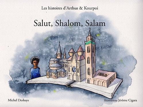 Salut, Shalom, Salam