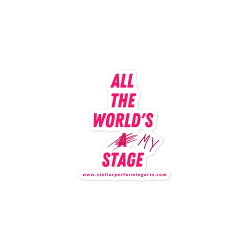 All The World's My Stage Sticker  - Neon Pink