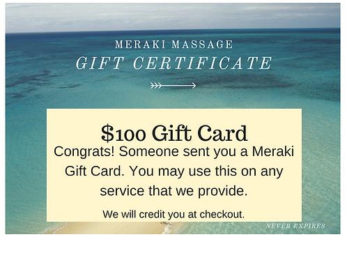 $100 Meraki Massage Gift Card