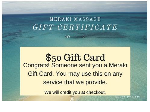 $50 Meraki Massage Gift Card