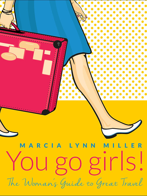 YOU GO GIRLS! THE BOOK