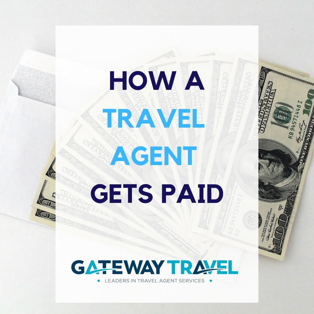 How Does a Travel Agent Get Paid