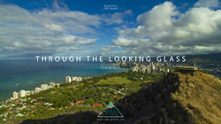 THROUGH THE LOOKING GLASS_HAWAII_